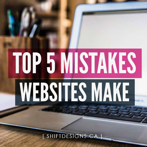 top-5-mistakes-websites-make copy